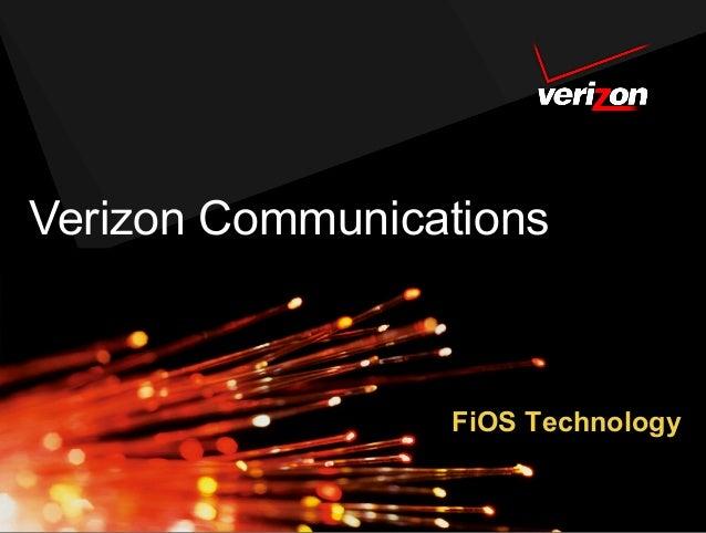 Verizon Communications                 FiOS Technology