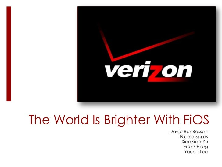 The World Is Brighter With FiOS<br />David BenBassett<br />Nicole Spiros<br />XiaoXiao Yu<br />Frank Pirog<br />Young Lee<...
