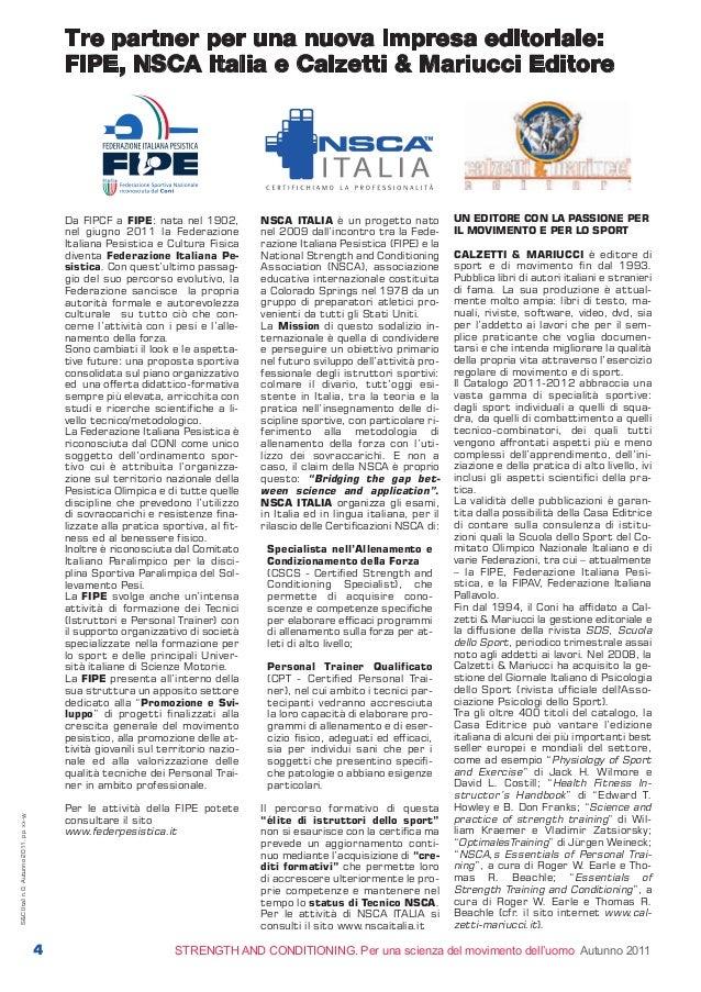 N°0 interno_S&C 21/09/11 17.17 Pagina 4  tre partner per una nuova impresa editoriale: FiPE, NsCa italia e Calzetti & Mari...