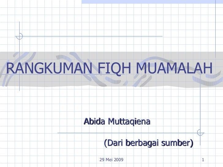 Abida Muttaqiena   RANGKUMAN FIQH MUAMALAH (Dari berbagai sumber)