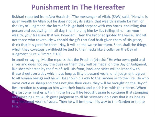 """Bukhari reported from Abu Hurairah, """"The messenger of Allah, (SAW) said: """"He who is given wealth by Allah but he does not ..."""