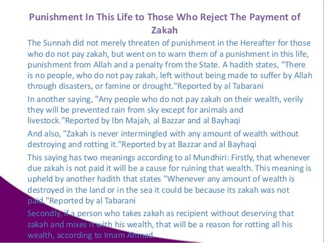 The Sunnah did not merely threaten of punishment in the Hereafter for those who do not pay zakah, but went on to warn them...