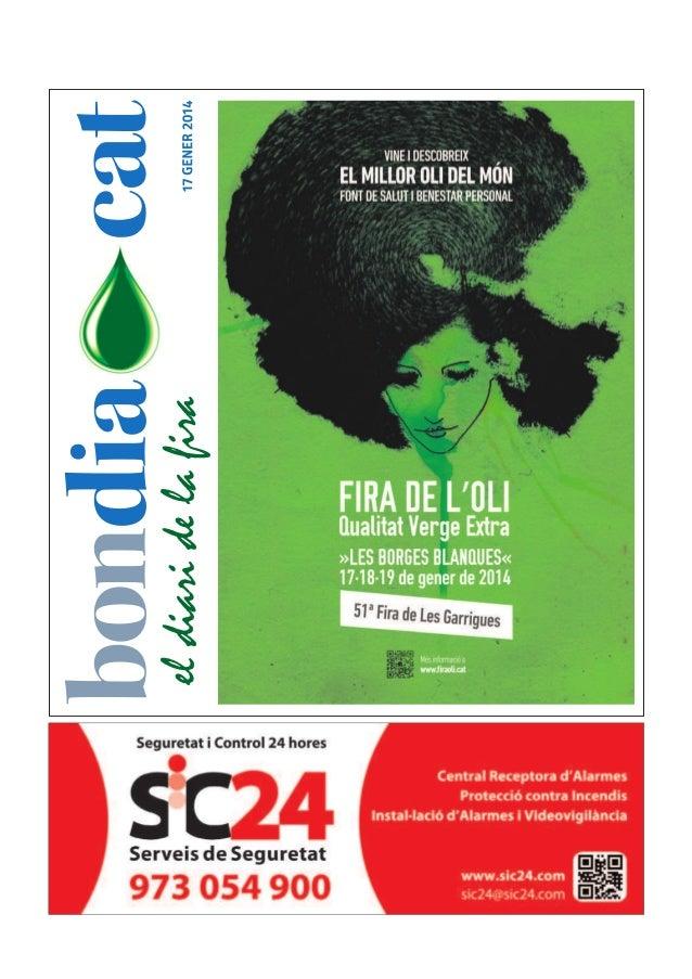 02  FIRA DE L'OLI  BONDIA DIVENDRES, 17 DE GENER DEL 2014  LaFiradel'Oli,puntdereferènciaeconòmic, culturalisocialdelacoma...