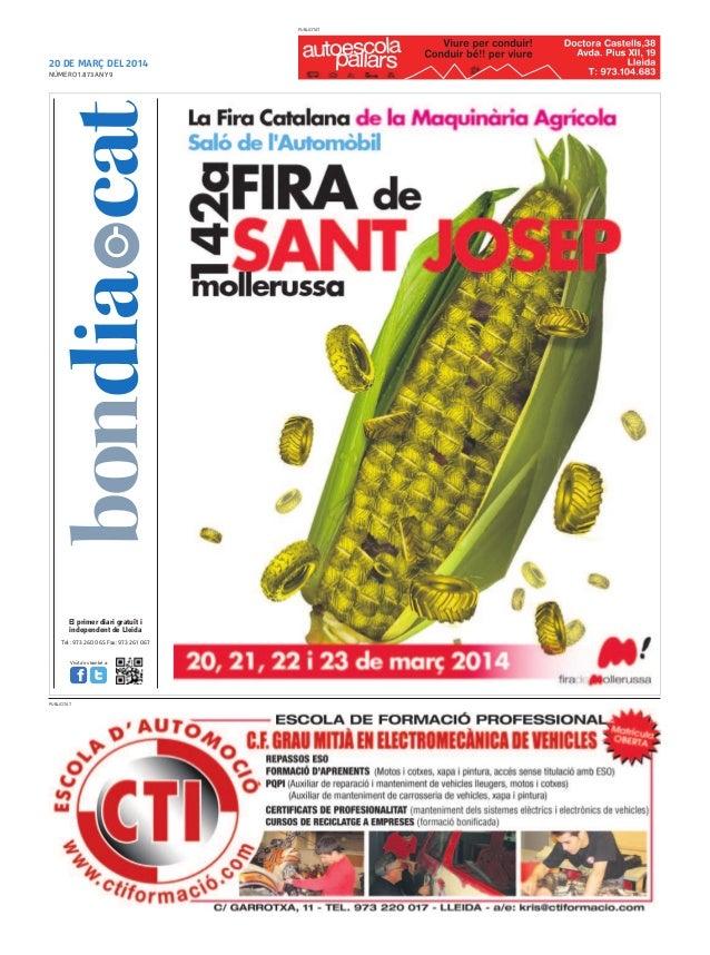 20 DE MARÇ DEL 2014 Tel.: 973 260 065 Fax: 973 261 067 El primer diari gratuït i independent de Lleida Visita'ns també a: ...