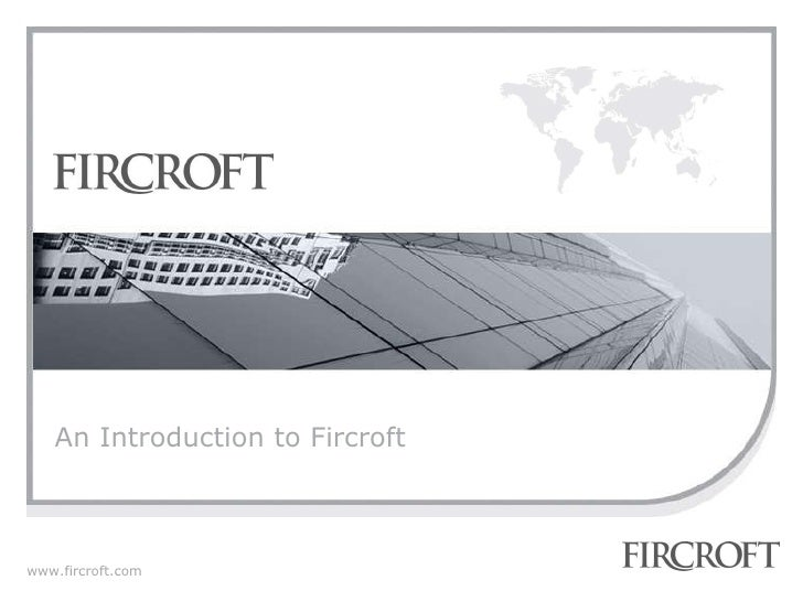An Introduction to Fircroft