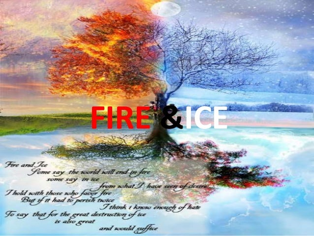 FIRE &ICE