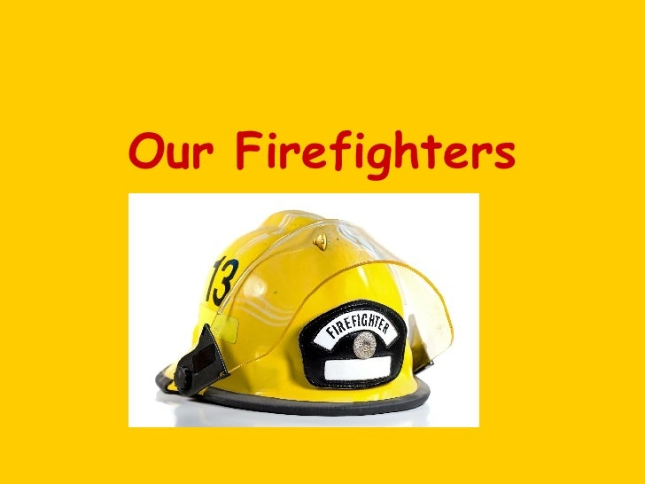 Our Firefighters