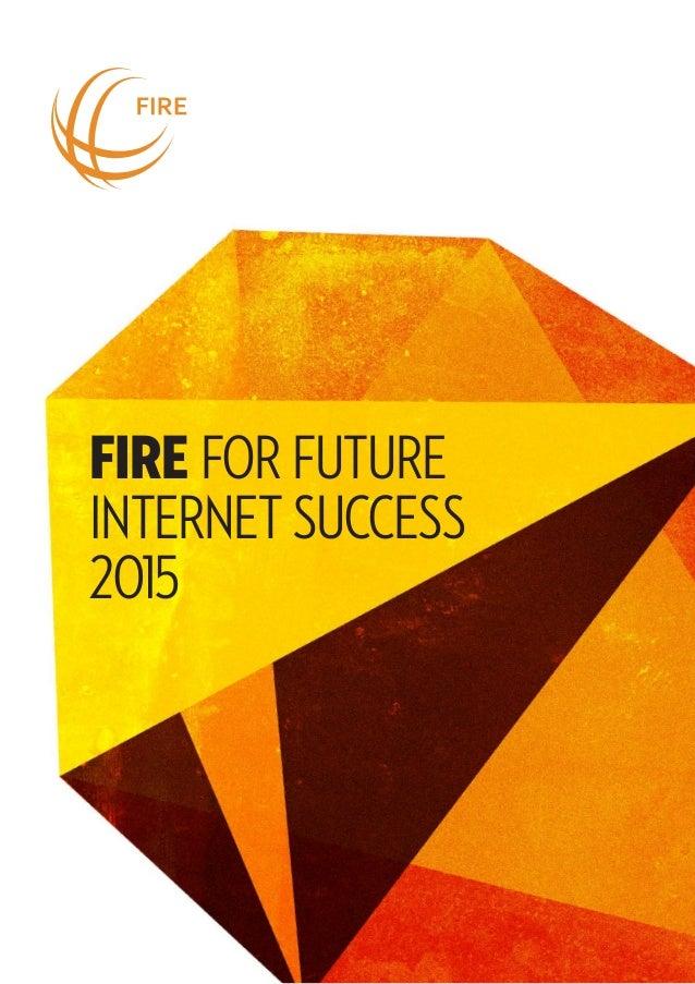 fire FOR FUTURE INTERNET SUCCESS 2015