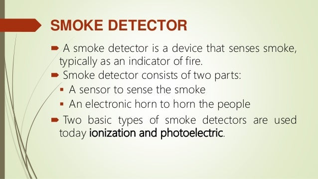 Fire Alarm System And Common Types Of Detectors