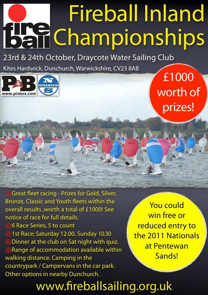 Fireball Inland                   Championships 23rd & 24th October, Draycote Water Sailing Club Kites Hardwick, Dunchurch...