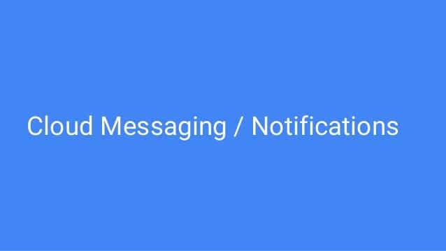 Cloud Messaging / Notifications