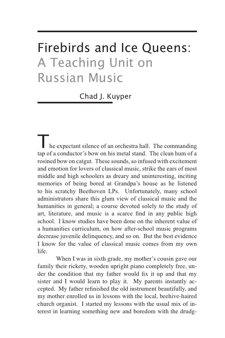 Firebirds and Ice Queens: A Teaching Unit on Russian Music                  Chad J. Kuyper     The      expectant silence ...