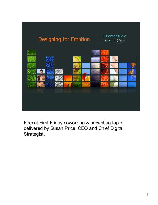 1 Firecat First Friday coworking & brownbag topic delivered by Susan Price, CEO and Chief Digital Strategist.
