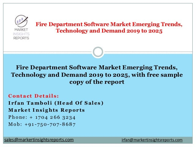 Contact Details: Irfan Tamboli (Head Of Sales) Market Insights Reports Phone: + 1704 266 3234 Mob: +91-750-707-8687 Fire D...