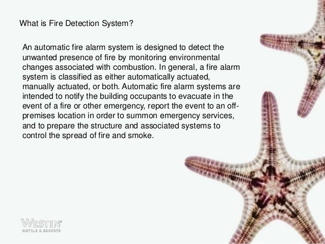 What is Fire Detection System? An automatic fire alarm system is designed to detect the unwanted presence of fire by monit...