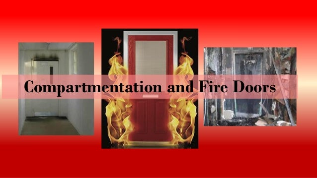 Compartmentation and Fire Doors