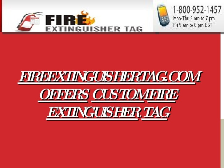 FIREEXTINGUISHERTAG.COM   OFFERS   CUSTOM   FIRE   EXTINGUISHER   TAG