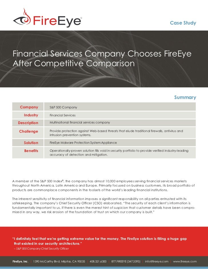 Case StudyFinancial Services Company Chooses FireEyeAfter Competitive Comparison                                          ...