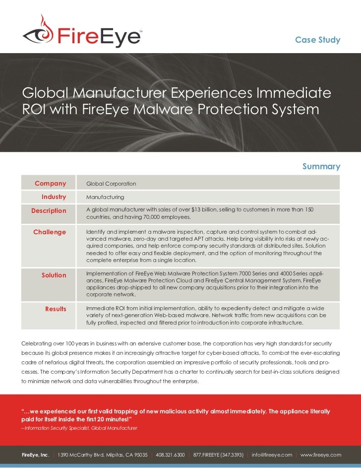 Case StudyGlobal Manufacturer Experiences ImmediateROI with FireEye Malware Protection System                             ...