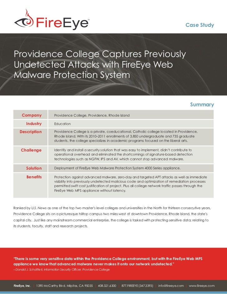 Case StudyProvidence College Captures PreviouslyUndetected Attacks with FireEye WebMalware Protection System              ...