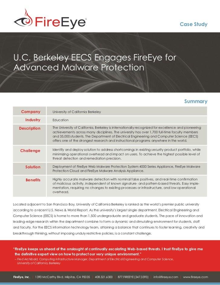 Case StudyU.C. Berkeley EECS Engages FireEye forAdvanced Malware Protection                                               ...