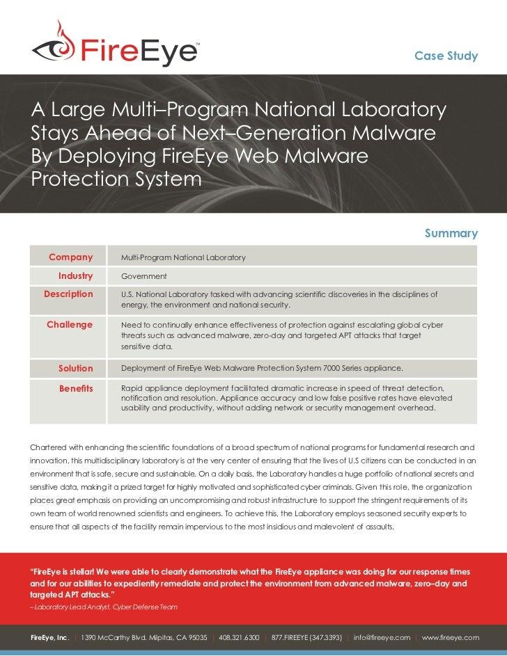 Case StudyA Large Multi–Program National LaboratoryStays Ahead of Next–Generation MalwareBy Deploying FireEye Web MalwareP...