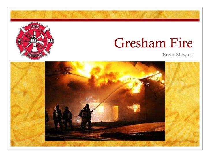 Gresham Fire Brent Stewart