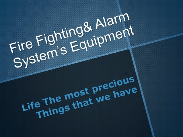 Fire Fighting& Alarm System