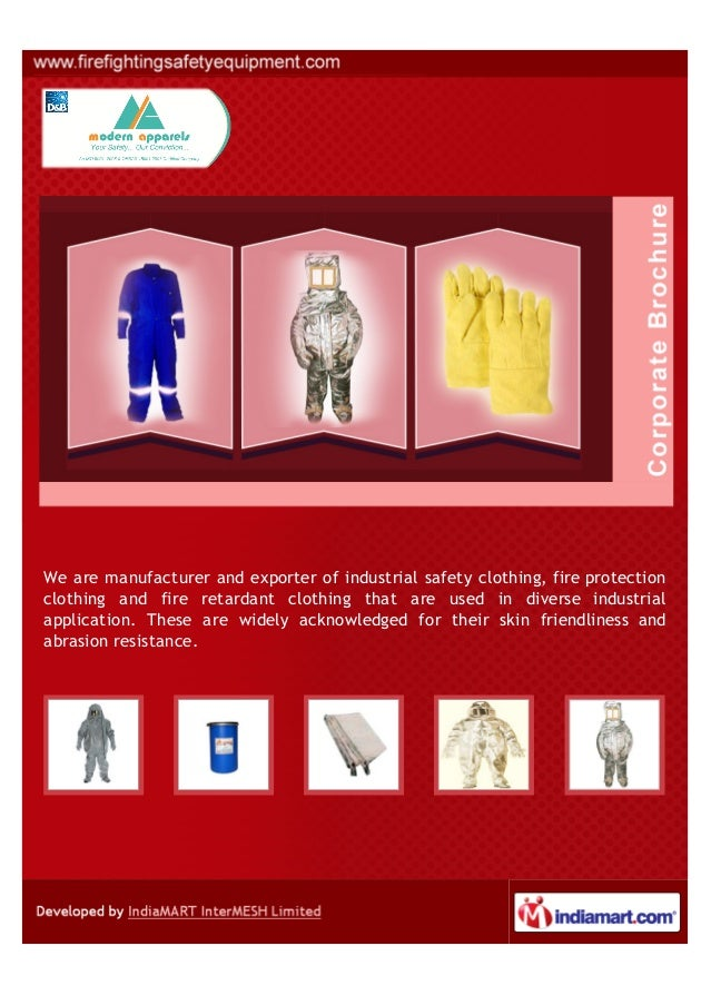 We are manufacturer and supplier of industrial safety clothing, fire protectionclothing and fire retardant clothing that a...