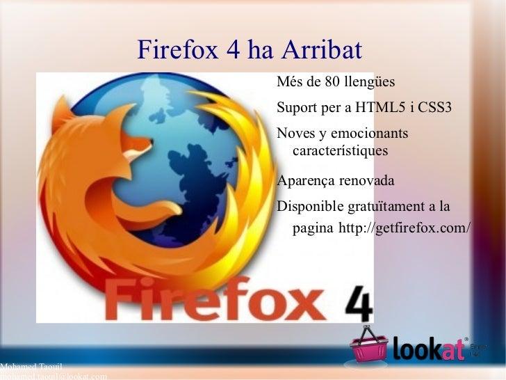 Firefox 4 ha Arribat  <ul><li>Més de 80  llengües