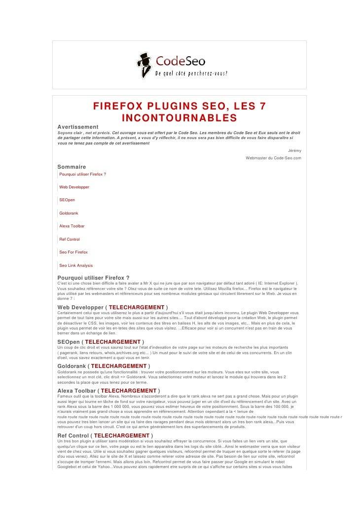 FIREFOX PLUGINS SEO, LES 7                          INCONTOURNABLES Avertissement Soyonsclair,netetprécis. Cet ouvrag...