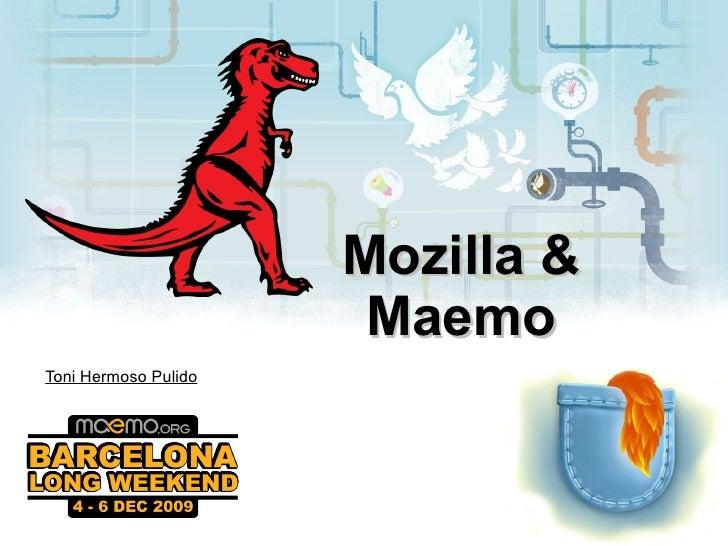Mozilla & Maemo Toni Hermoso Pulido