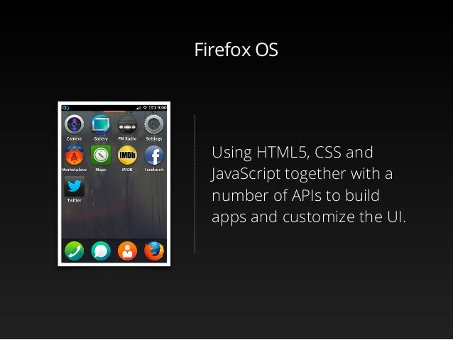 Firefox OS workshop, Colombia Slide 3