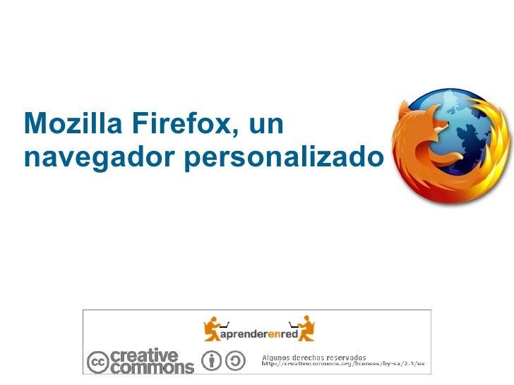Mozilla Firefox, un navegador personalizado