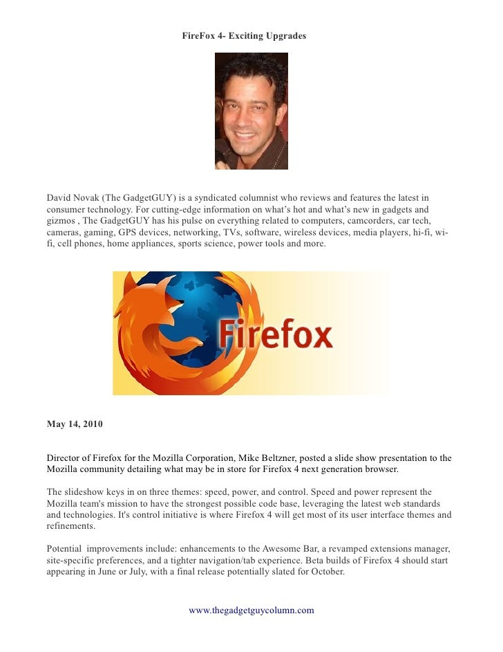 FireFox 4- Exciting Upgrades �     David Novak (The GadgetGUY) is a syndicated columnist who reviews and features the late...