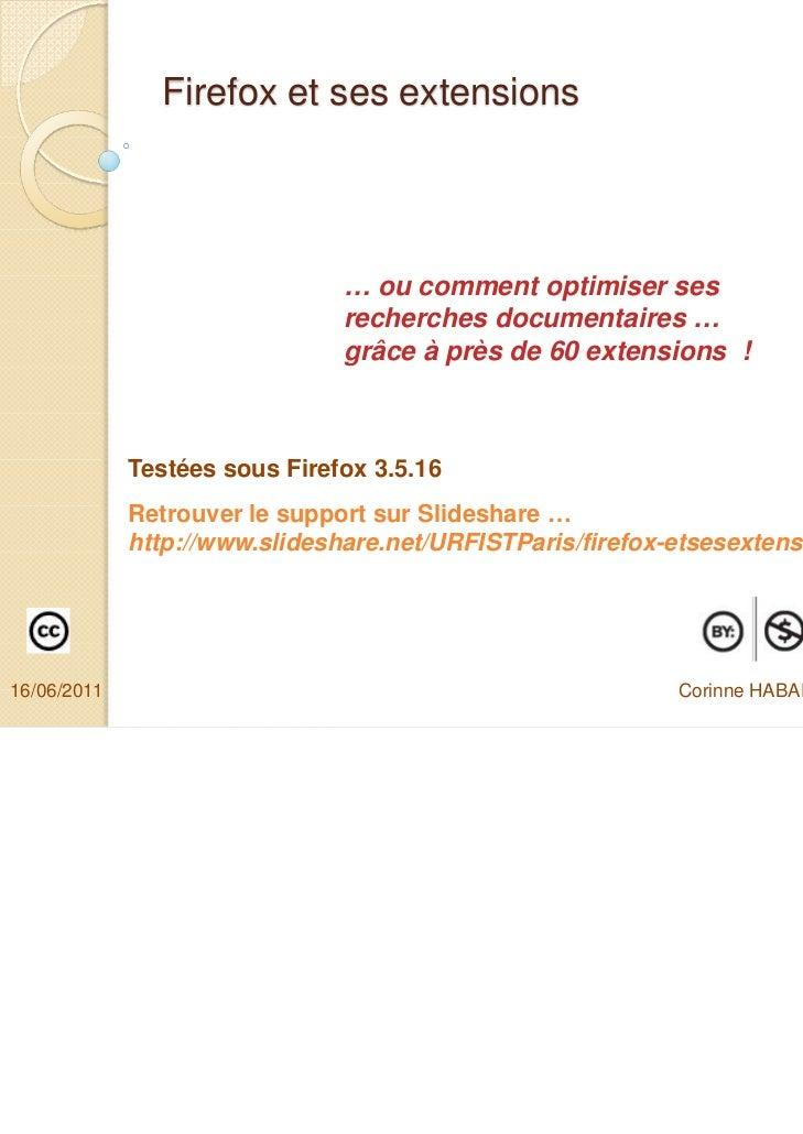 Firefox et ses extensions                               … ou comment optimiser ses                               recherche...