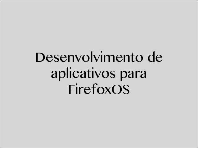 Desenvolvimento de aplicativos para FirefoxOS