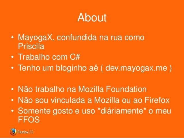 Conhecendo o Firefox OS Slide 2