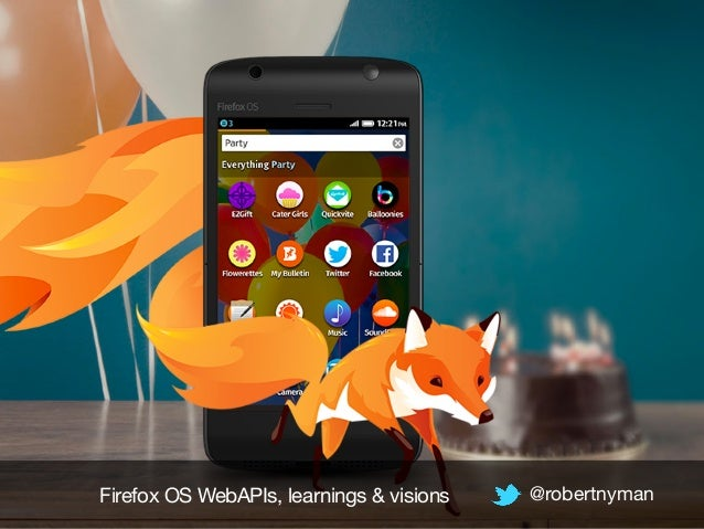 Firefox OS learnings & visions, WebAPIs - budapest.mobile