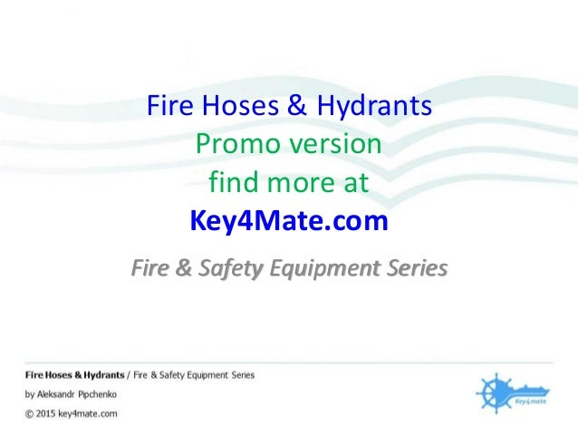 Fire Hoses & Hydrants Promo version find more at Key4Mate.com Fire & Safety Equipment Series