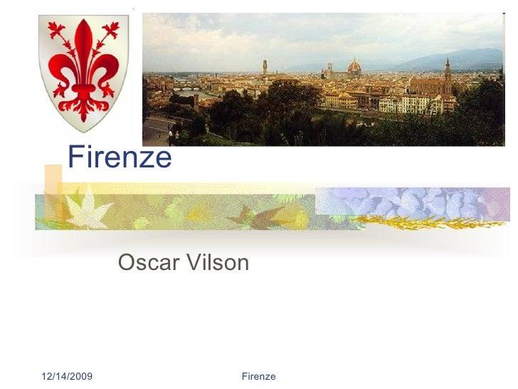 Firenze Oscar Vilson 12/14/2009 Firenze