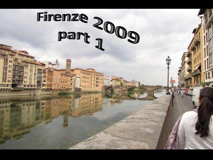Firenze 2009<br />part 1<br />