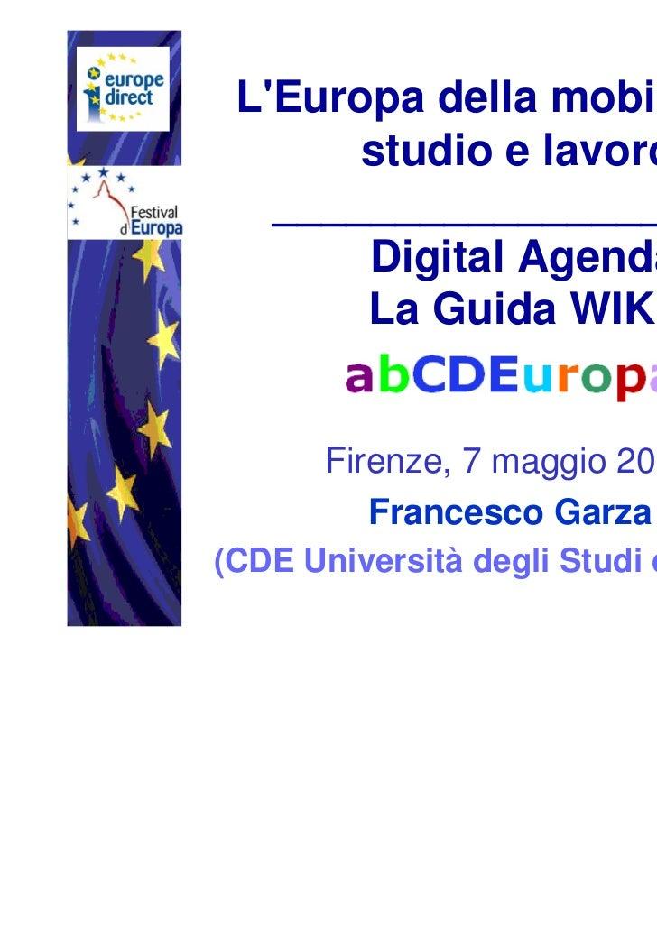 LEuropa della mobilità per       studio e lavoro   ____________________       Digital Agenda       La Guida WIKI       Fir...