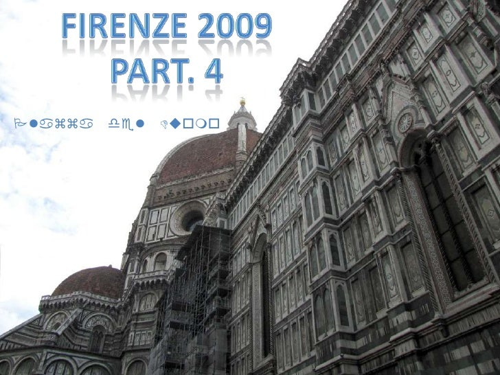 Firenze 2009<br />Part. 4<br />Plazza del Duomo<br />