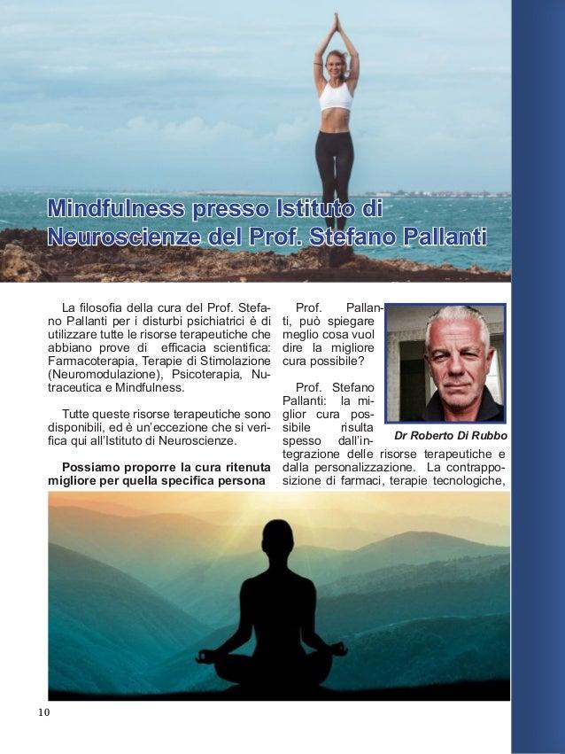 12 more. La Mindfulness riduce: rimuginazioni depressive, ansia, agitazione, disturbi del sonno, dell'attenzione, decadime...