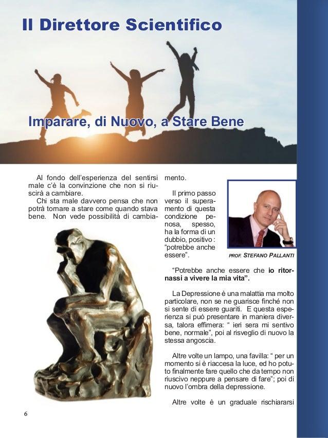 7 Il Prof. Pallanti ha contribuito con un capitolo sulla Sti- molazione Mag- netica nell'Autismo che ha presen- tato in un...