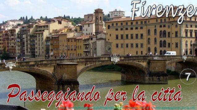 http://www.authorstream.com/Presentation/sandamichaela-1851061-firenze-passeggiando-per-la-citt/
