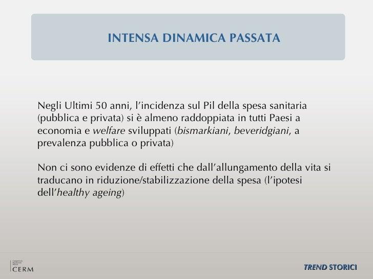 Presentazione di Nicola C. Salerno a UNIFI: PROIEZIONI DI SPESA SANITARIA Slide 3