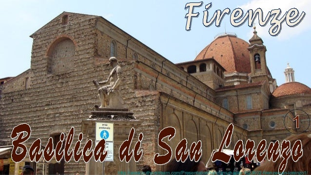 http://www.authorstream.com/Presentation/sandamichaela-1823402-firenze-san-lorenzo1/