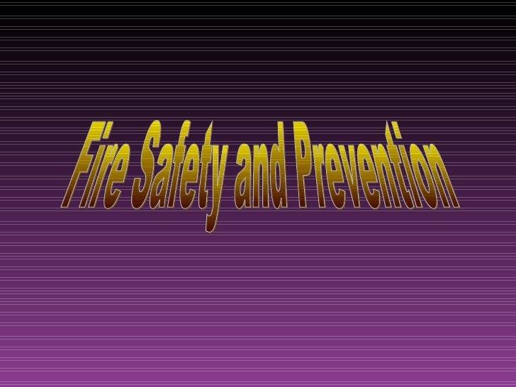 •   Goals of a Fire Prevention Program•   Fire Prevention Strategy•   Housekeeping Issues•   Flammable and Combustible Liq...